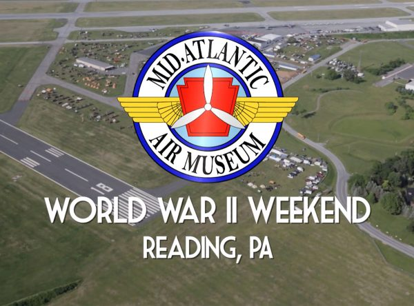 Mid-Atlantic-Air-Museum-World-War-II-Weekend-Video